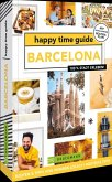 Barcelona / happy time guide Bd.2