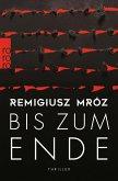 Bis zum Ende / Die Suche nach Ewa Bd.2