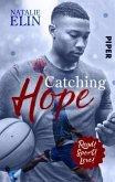 Catching Hope - Leighton und Kaleb / Read! Sport! Love! Bd.7
