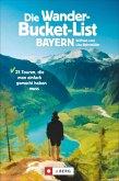 Die Wander-Bucket-List Bayern