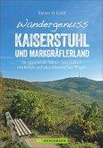 Wandergenuss Kaiserstuhl und Markgräflerland