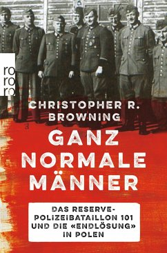 Ganz normale Männer - Browning, Christopher R.