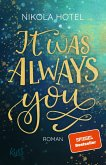 It was always you / Blakely Brüder Bd.1