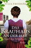 Spiel des Schicksals / Das Brauhaus an der Isar Bd.1