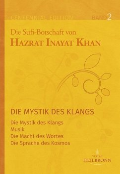 Gesamtausgabe Band 2: Die Mystik des Klangs - Inayat Khan, Hazrat