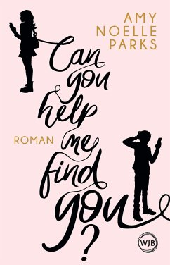 Can you help me find you? - Parks, Amy Noelle