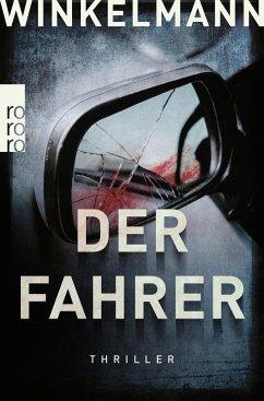 Der Fahrer / Kerner und Oswald Bd.3 - Winkelmann, Andreas