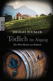 Tödlich im Abgang / Wein-Krimi Bd.5