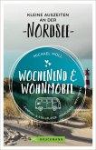 Kleine Auszeiten an der Nordsee / Wochenend und Wohnmobil Bd.4