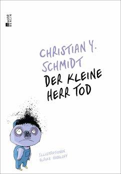 Der kleine Herr Tod - Schmidt, Christian Y.