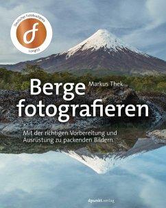 Berge fotografieren - Thek, Markus