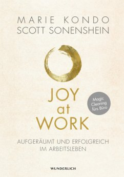 Joy at Work - Kondo, Marie;Sonenshein, Scott