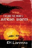 Facing the Wind 2: African Storm