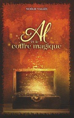Al et le coffre magique - Vallès, Noélie