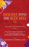 Damnatio Memoriae - VOLUME III: Descent Into The Blue Hell: They Shall Not Be Forgotten