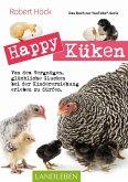 Happy Küken . Das Buch zur YouTube-Serie