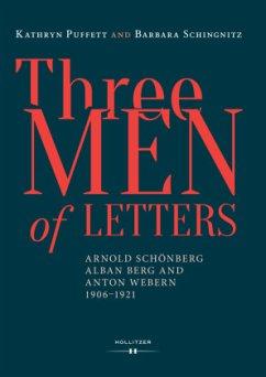 Three Men of Letters - Puffett, Kathryn; Schingnitz, Barbara