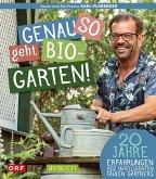 Genau so geht Bio-Garten!