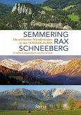 Semmering, Rax und Schneeberg