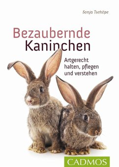 Bezaubernde Kaninchen - Tschöpe, Sonja