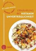 Einfach essen - leichter leben Ernährung bei Histaminunverträglichkeit