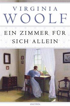 Ein Zimmer für sich allein - Woolf, Virginia