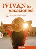 ¡Vivan las vacaciones! Neu. Kursbuch mit Audios online