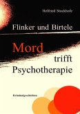 Flinker und Birtele - Mord trifft Psychotherapie