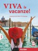 Viva le vacanze! Italienisch für die Reise - Für Einsteiger