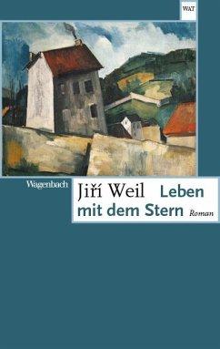 Leben mit dem Stern - Weil, Jirí