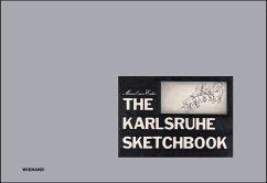 Marcel van Eeden. The Karlsruhe Sketchbook   Das Karlsruher Skizzenbuch - Eeden, Marcel van