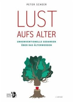 Lust aufs Alter - Scheer, Peter