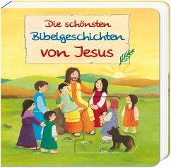 Die schönsten Bibelgeschichten von Jesus - Abeln, Reinhard