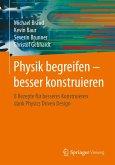 Physik begreifen - besser konstruieren