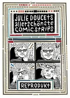 Julie Doucets allerschönste Comic Strips - Doucet, Julie
