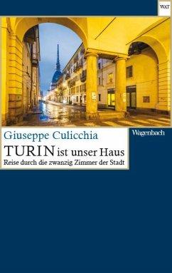 Turin ist unser Haus - Culicchia, Giuseppe