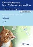 Differenzialdiagnosen Innere Medizin bei Hund und Katze (eBook, ePUB)