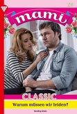Mami Classic 28 - Familienroman (eBook, ePUB)