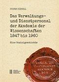Das Verwaltungs- und Dienstpersonal der Akademie der Wissenschaften 1847 bis 1960 (eBook, PDF)