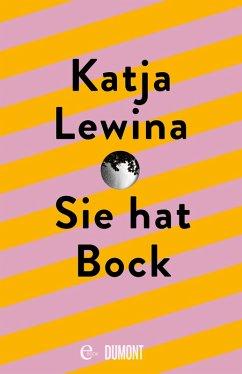 Sie hat Bock (eBook, ePUB) - Lewina, Katja
