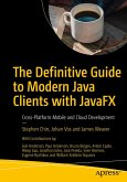 The Definitive Guide to Modern Java Clients with JavaFX (eBook, PDF)