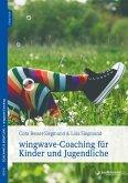 wingwave-Coaching für Kinder und Jugendliche (eBook, ePUB)