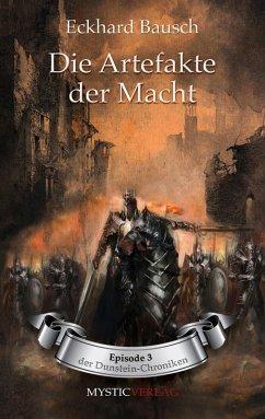 Die Artefakte der Macht (eBook, ePUB) - Bausch, Eckhard
