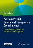 Achtsamkeit und Innovation in integrierten Organisationen (eBook, PDF)