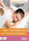 Gesund bleiben - Mehr Wohlbefinden mit Naturheilmitteln (eBook, ePUB)