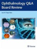 Ophthalmology Q&A Board Review (eBook, ePUB)