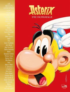 Asterix - Die Hommage (eBook, ePUB) - Conrad, Didier; Flix; Mawil; Wüstefeld, Sascha