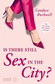 Is there still Sex in the City? (eBook, ePUB)