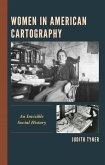 Women in American Cartography (eBook, ePUB)