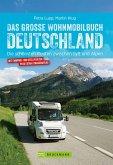 Das große Wohnmobilbuch Deutschland (eBook, ePUB)